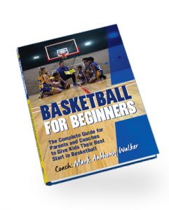 Basketball for Beginners - Kindle Version